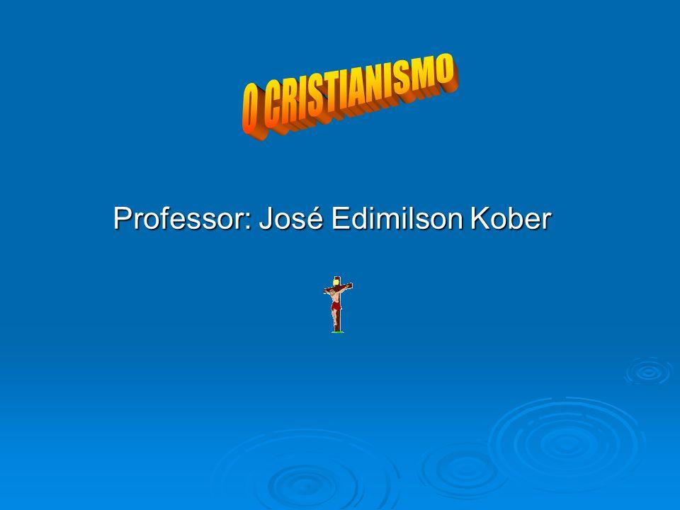 Professor: José Edimilson Kober