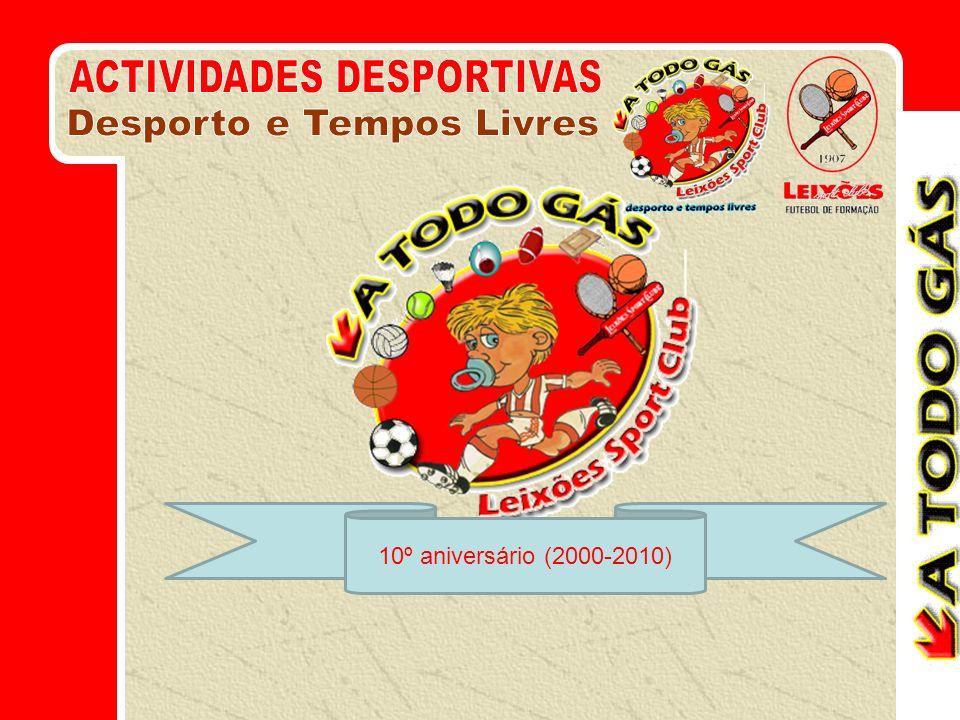 10º aniversário (2000-2010)