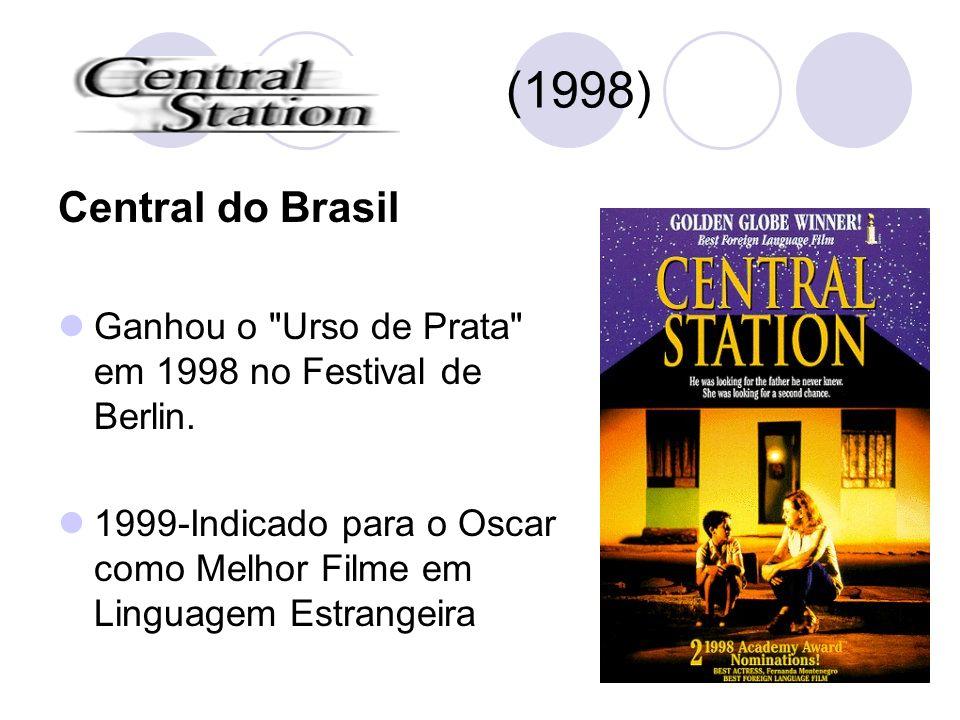 (1998) Central do Brasil Ganhou o