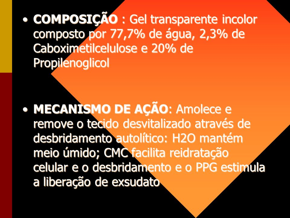 COMPOSIÇÃO : Gel transparente incolor composto por 77,7% de água, 2,3% de Caboximetilcelulose e 20% de PropilenoglicolCOMPOSIÇÃO : Gel transparente in