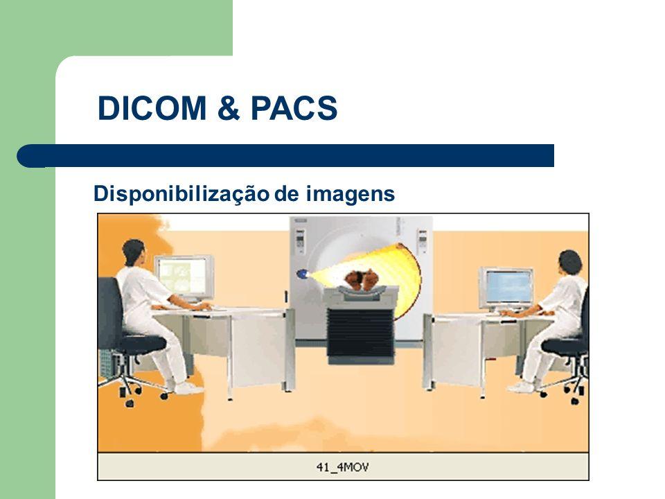 Disponibilização de imagens DICOM & PACS