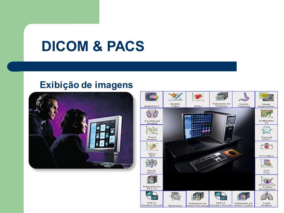 DICOM & PACS Exibição de imagens