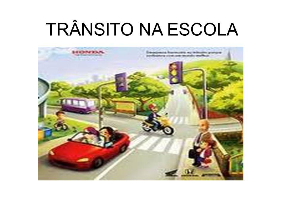 TRÂNSITO NA ESCOLA