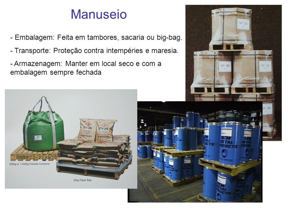 - Embalagem: Feita em tambores, sacaria ou big-bag. - Transporte: Proteção contra intempéries e maresia. - Armazenagem: Manter em local seco e com a e