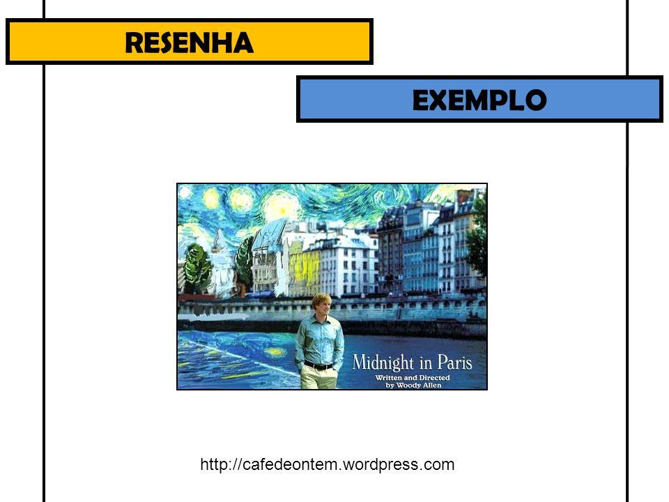 RESENHA EXEMPLO http://cafedeontem.wordpress.com