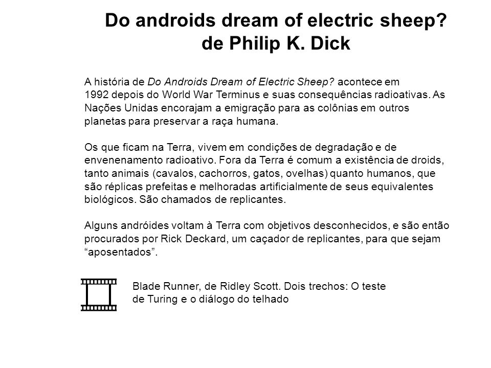 Do androids dream of electric sheep.de Philip K.