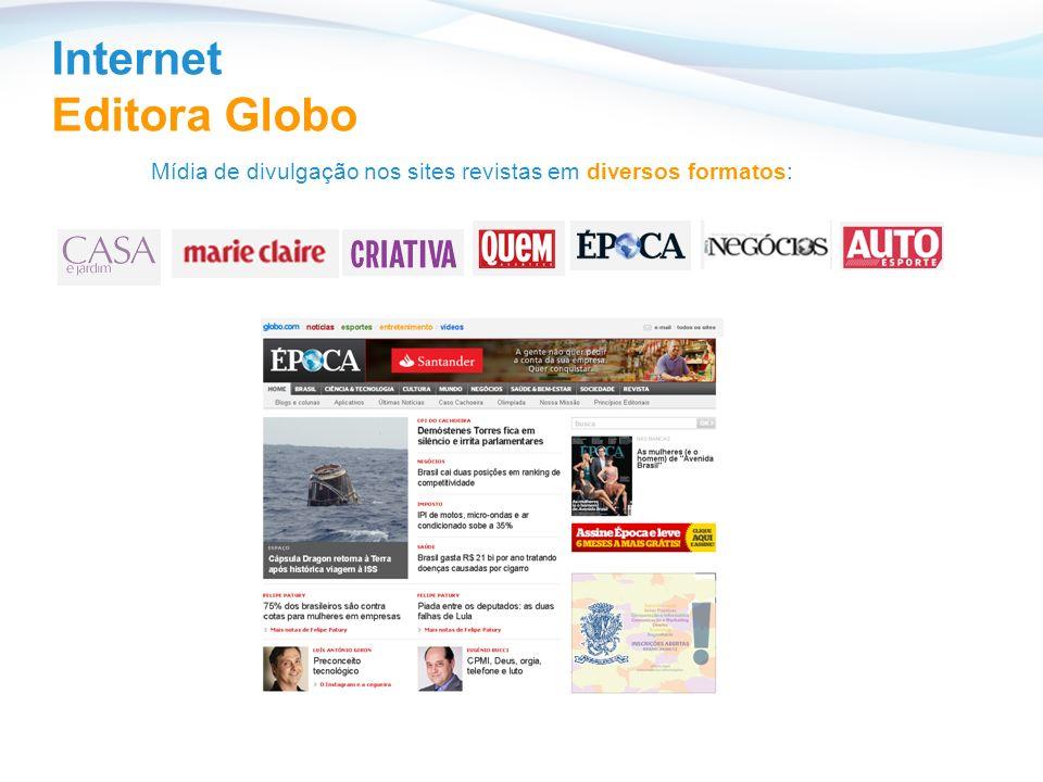 Internet Editora Globo Mídia de divulgação nos sites revistas em diversos formatos: