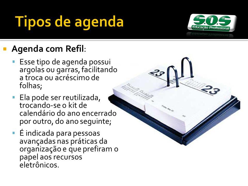 Agenda com Refil: Esse tipo de agenda possui argolas ou garras, facilitando a troca ou acréscimo de folhas; Ela pode ser reutilizada, trocando-se o ki