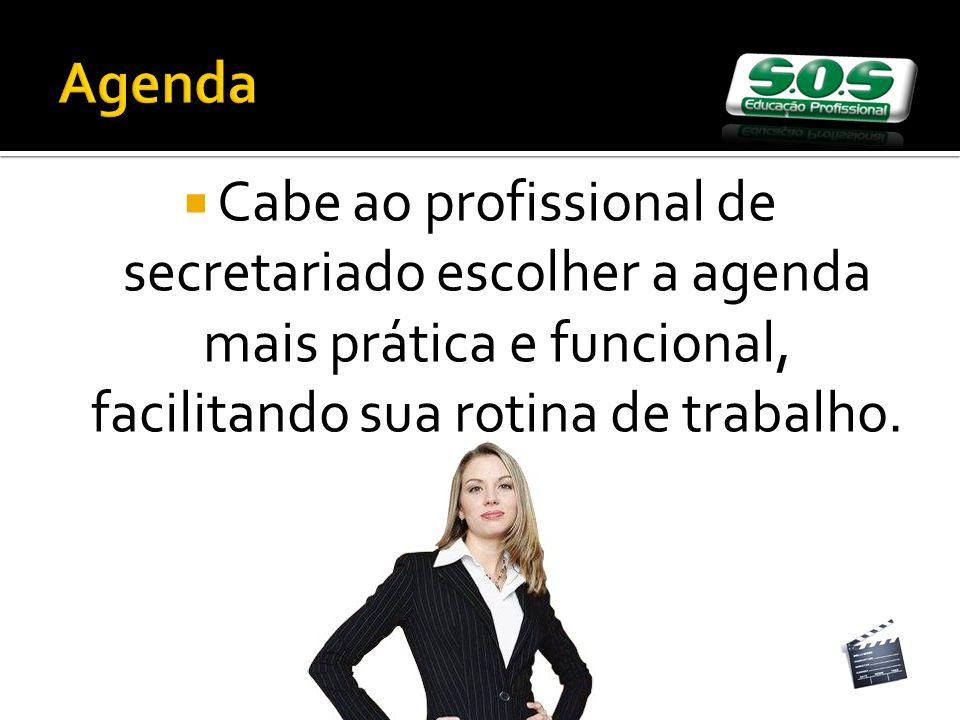 Cabe ao profissional de secretariado escolher a agenda mais prática e funcional, facilitando sua rotina de trabalho.