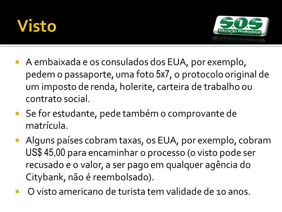 Visto A embaixada e os consulados dos EUA, por exemplo, pedem o passaporte, uma foto 5x7, o protocolo original de um imposto de renda, holerite, carteira de trabalho ou contrato social.