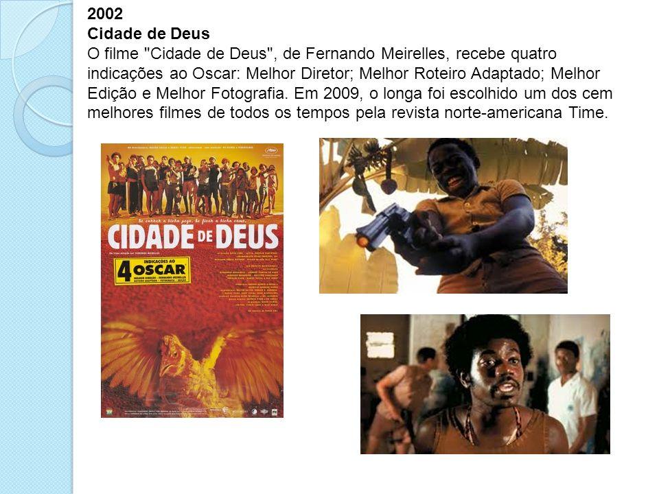 2002 Cidade de Deus O filme
