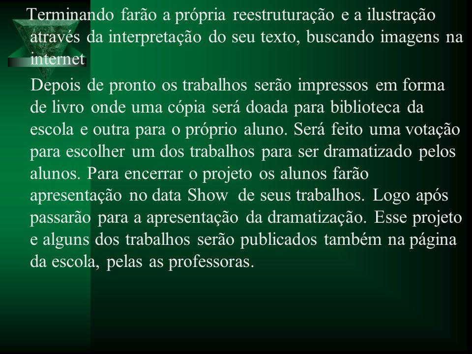 8.CRONOGRAMA DE DESENVOLVIMENTO AçãoDataTecnologia UtilizadaProf.