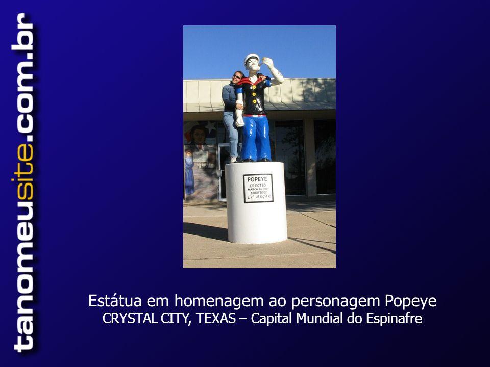 Estátua em homenagem ao personagem Popeye CRYSTAL CITY, TEXAS – Capital Mundial do Espinafre