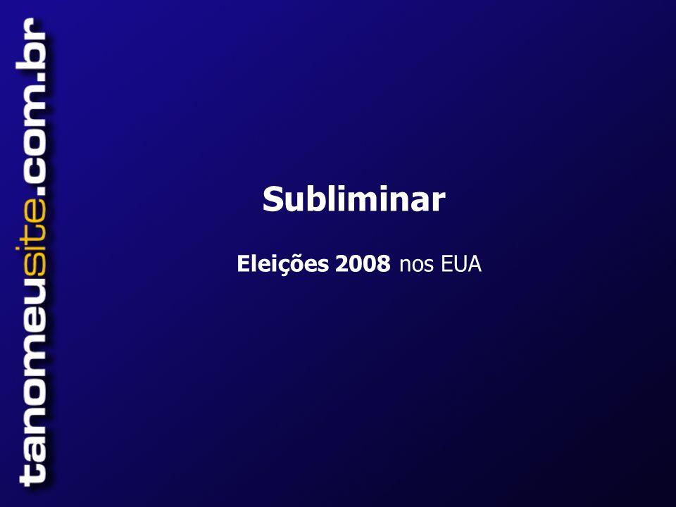 Subliminar Eleições 2008 nos EUA