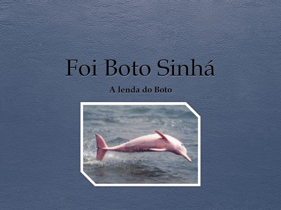 F oi o boto, Sinhá!, é uma composição de 1933 do paraense Waldemar Henrique com versos de Antônio Tavernard.