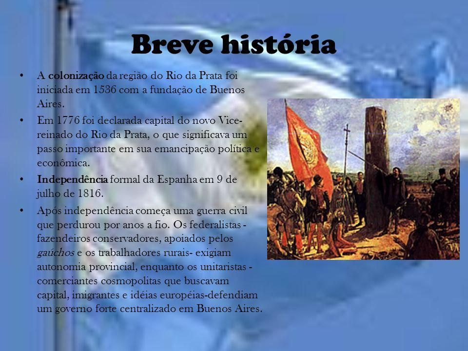 Breve história A colonização da região do Rio da Prata foi iniciada em 1536 com a fundação de Buenos Aires. Em 1776 foi declarada capital do novo Vice