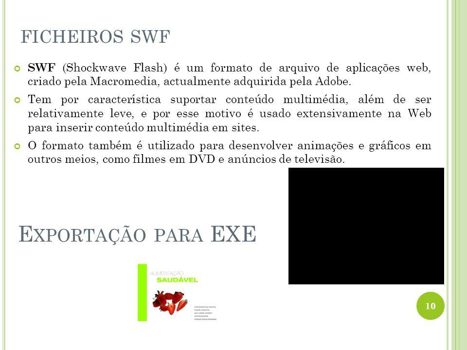 SWF (Shockwave Flash) é um formato de arquivo de aplicações web, criado pela Macromedia, actualmente adquirida pela Adobe. Tem por característica supo