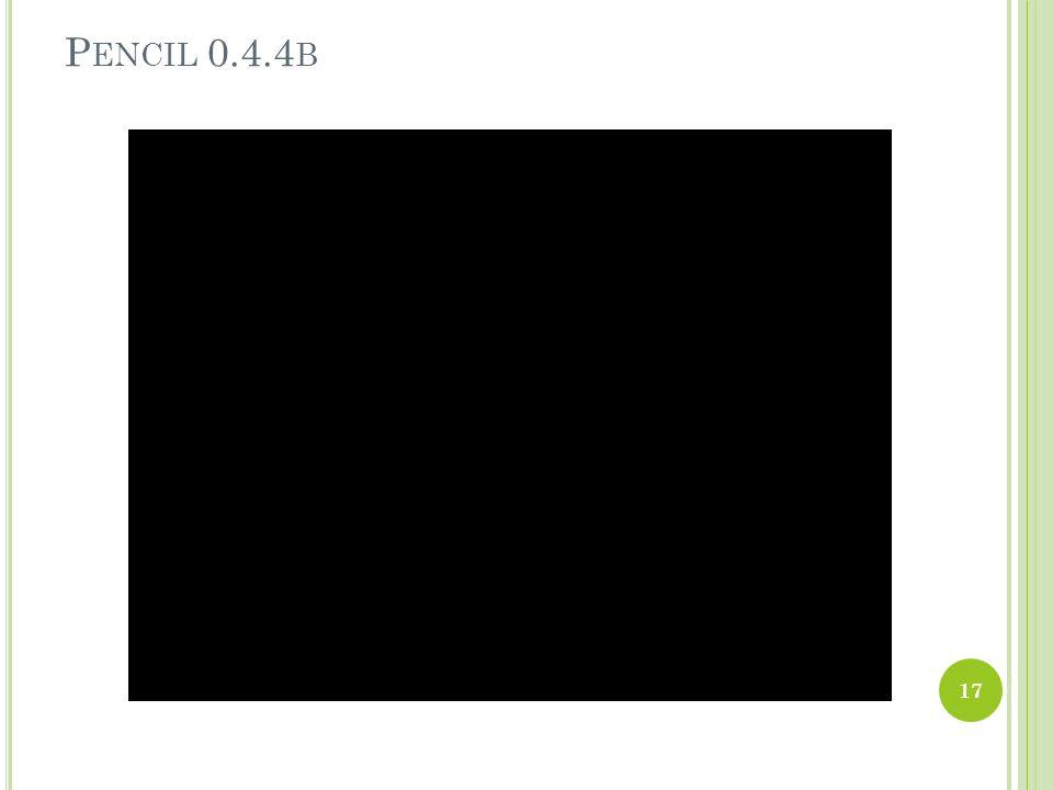 P ENCIL 0.4.4 B 17