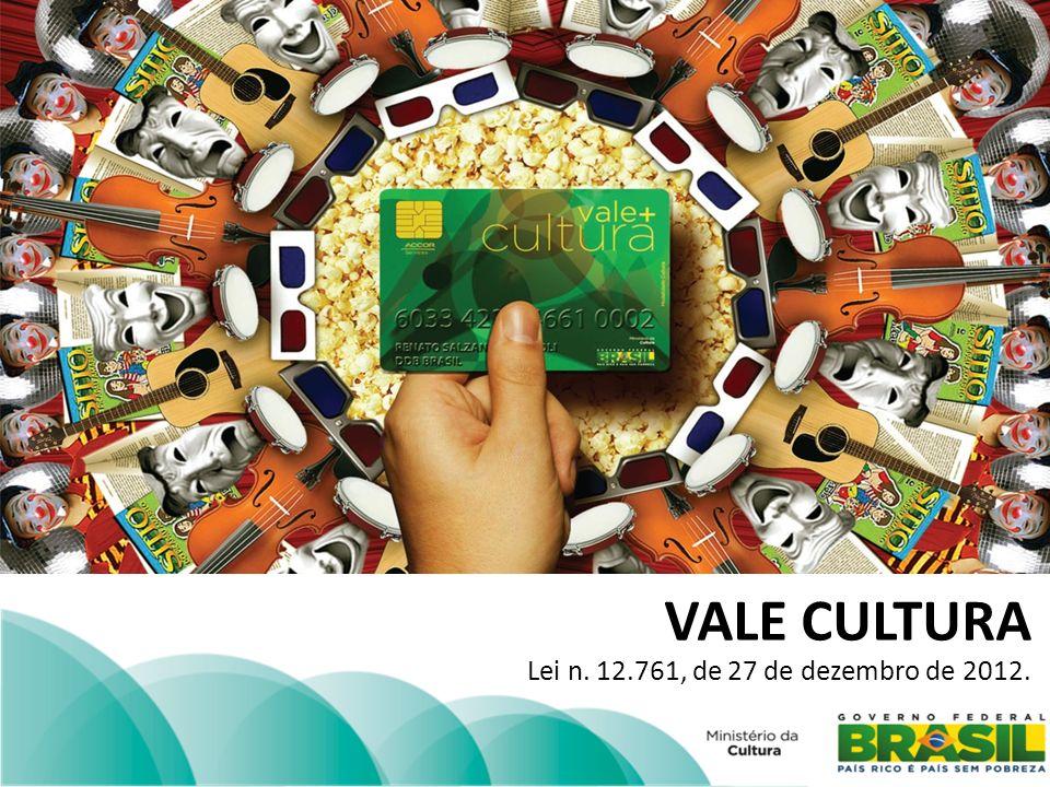 OBJETIVOS 1.possibilitar o acesso e a fruição dos produtos e serviços culturais; 2.