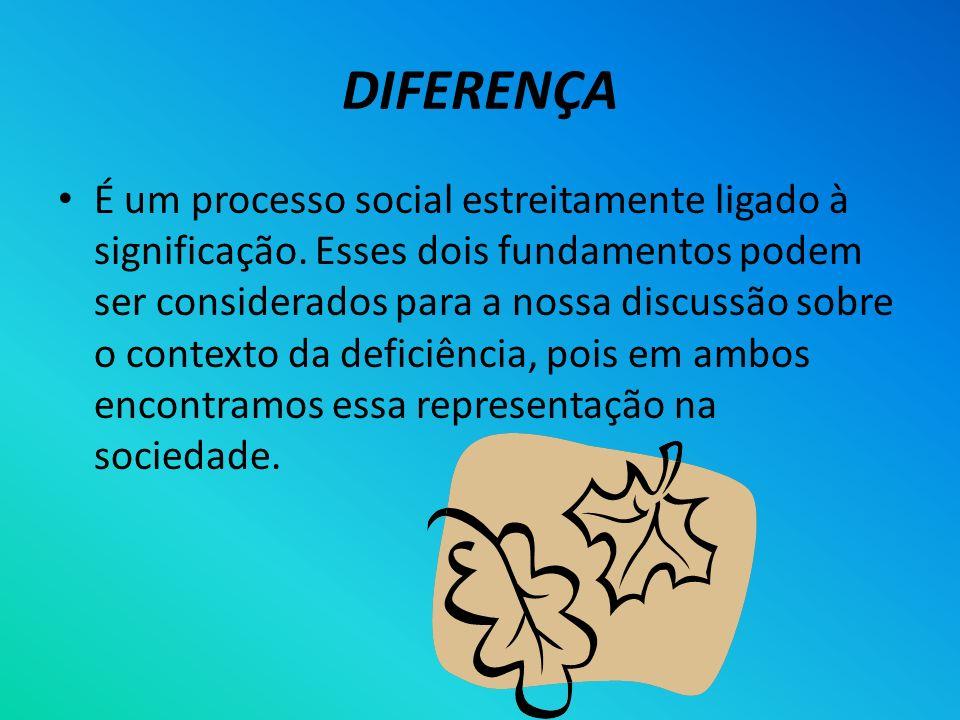DIFERENÇA É um processo social estreitamente ligado à significação. Esses dois fundamentos podem ser considerados para a nossa discussão sobre o conte