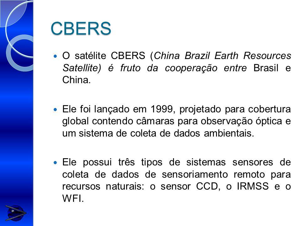 CBERS O satélite CBERS (China Brazil Earth Resources Satellite) é fruto da cooperação entre Brasil e China. Ele foi lançado em 1999, projetado para co