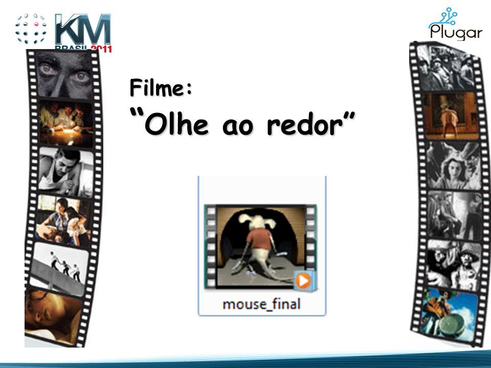 Filme: Olhe ao redor Olhe ao redor