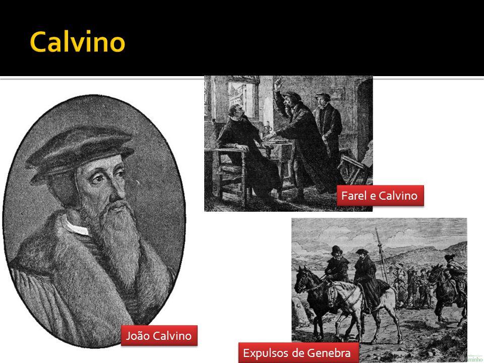 João Calvino Farel e Calvino Expulsos de Genebra