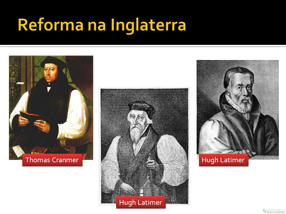Thomas Cranmer Hugh Latimer