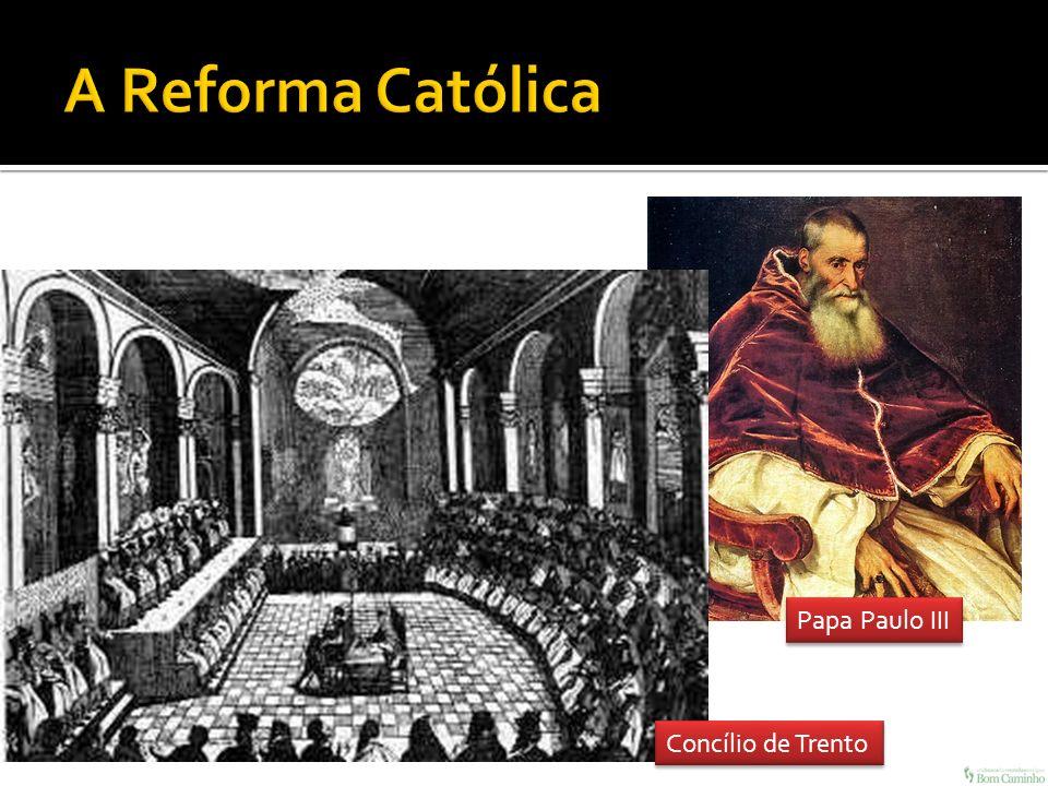 Concílio de Trento Papa Paulo III