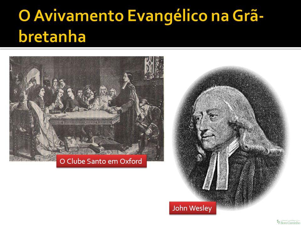 O Clube Santo em Oxford John Wesley