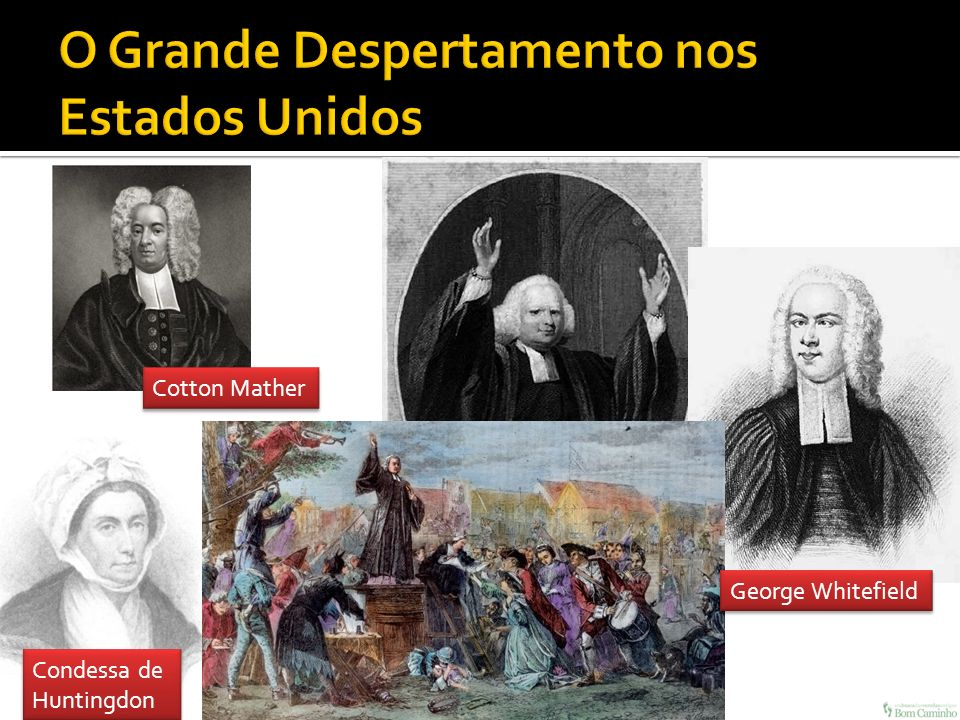 George Whitefield Cotton Mather Condessa de Huntingdon