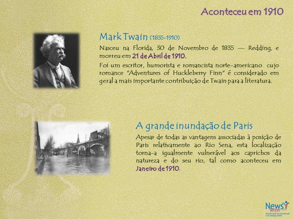 Mark Twain (1835-1910) 21 de Abril de 1910. Nasceu na Florida, 30 de Novembro de 1835 Redding, e morreu em 21 de Abril de 1910. Foi um escritor, humor