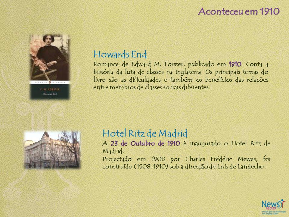 Howards End 1910 Romance de Edward M. Forster, publicado em 1910. Conta a história da luta de classes na Inglaterra. Os principais temas do livro são