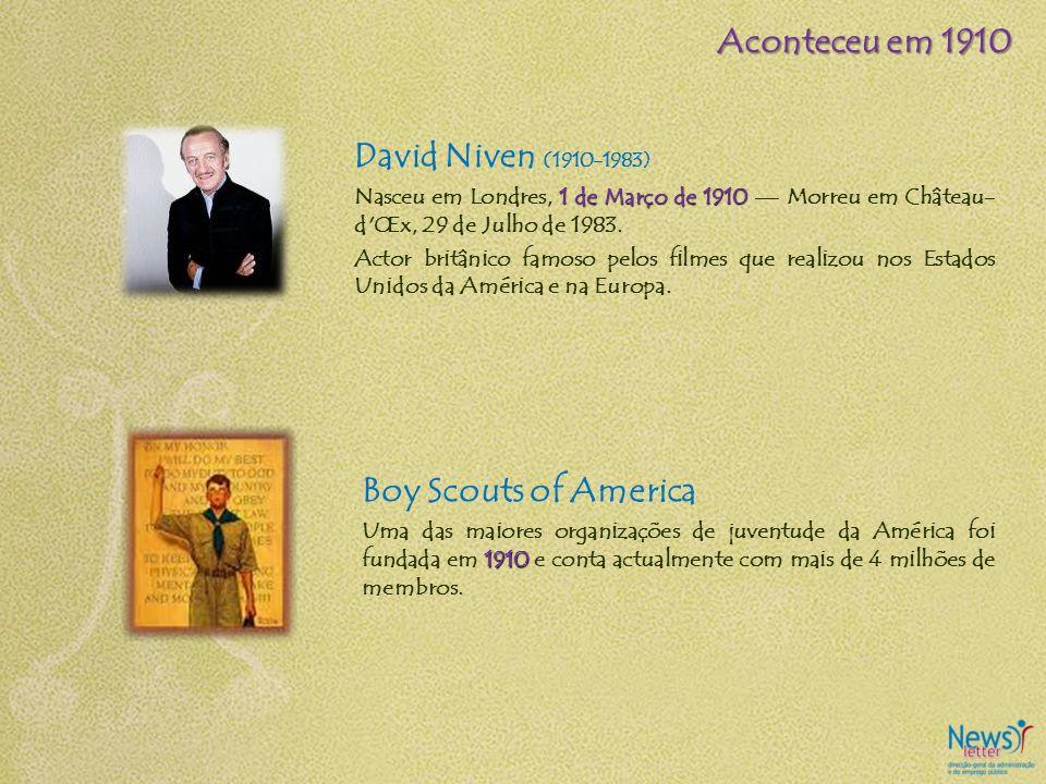 David Niven (1910-1983) 1 de Março de 1910 Nasceu em Londres, 1 de Março de 1910 Morreu em Château- d'Œx, 29 de Julho de 1983. Actor britânico famoso