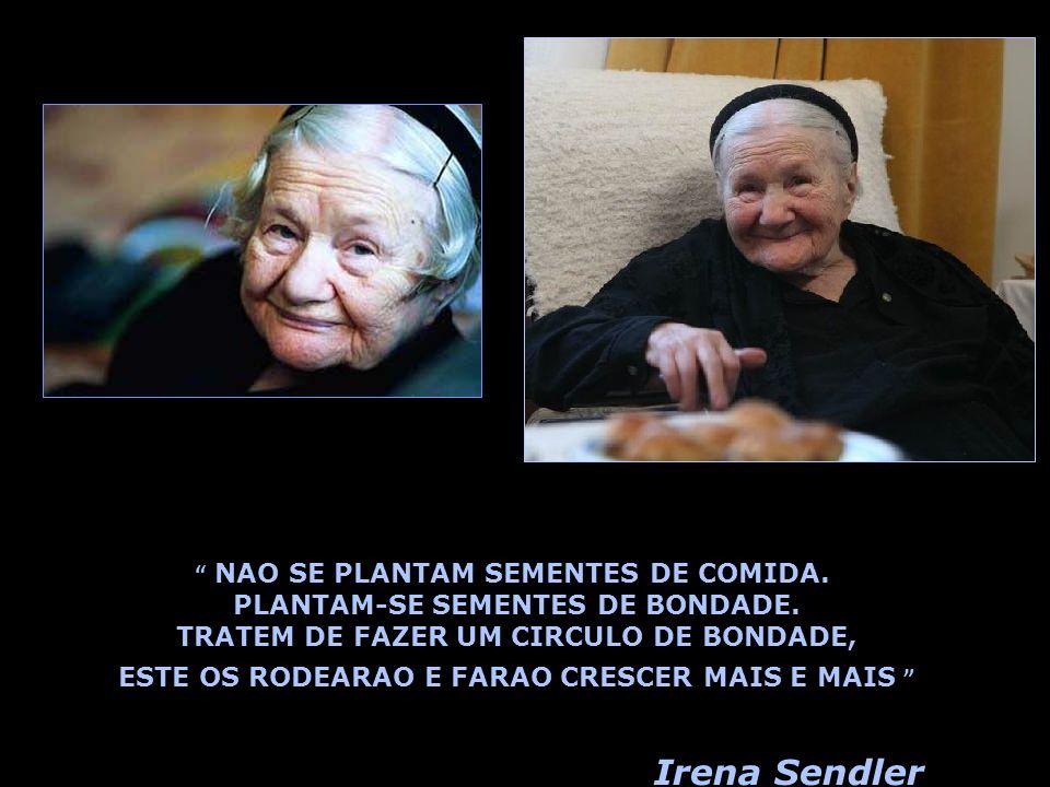 Irena vive anos numa cadeira de rodas, por causa das lesoes causadas pelas torturas sofridas pela Gestapo. Nao se considera uma heroina. Nunca reinvid