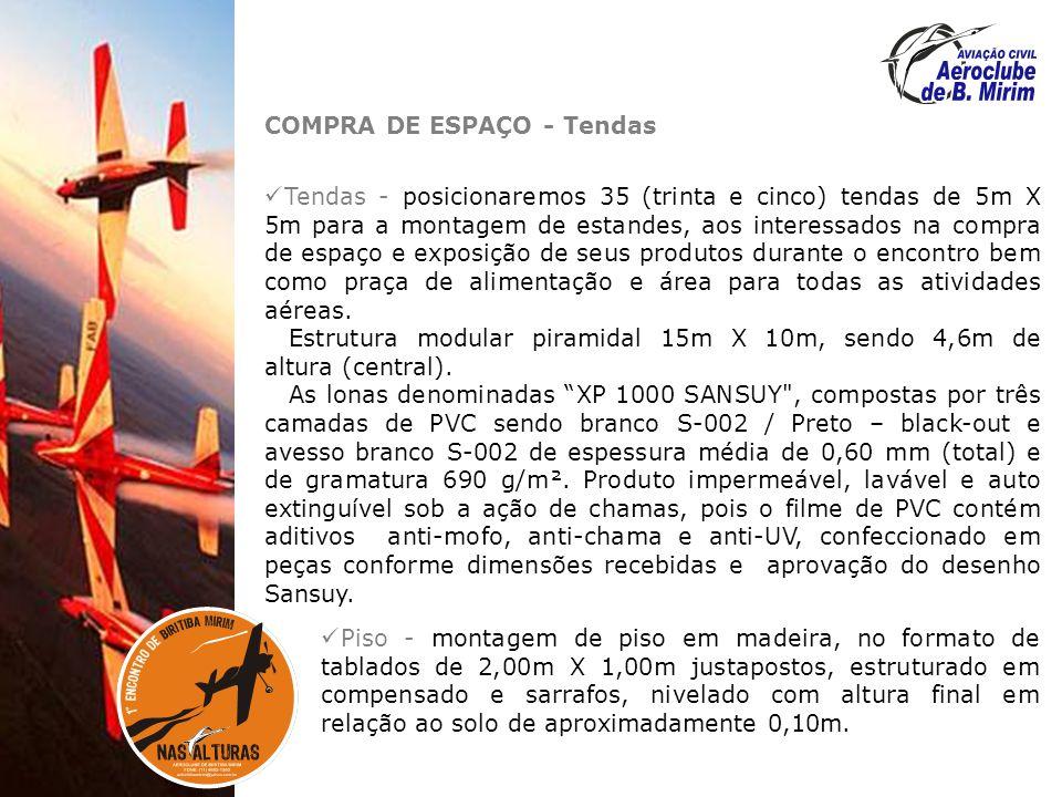 COMPRA DE ESPAÇO - Tendas Tendas - posicionaremos 35 (trinta e cinco) tendas de 5m X 5m para a montagem de estandes, aos interessados na compra de esp