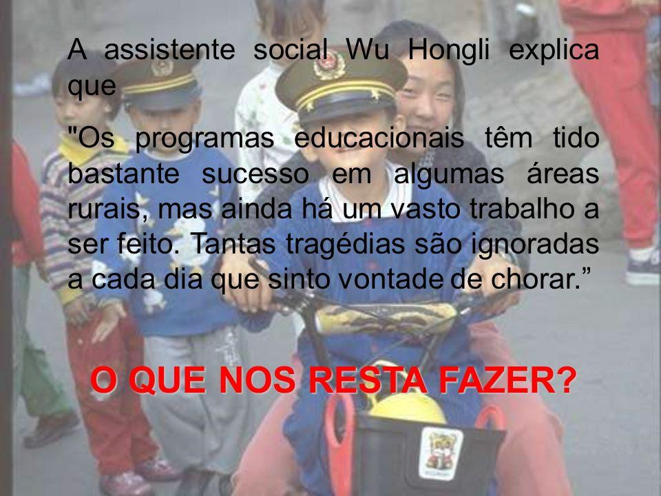 A assistente social Wu Hongli explica que