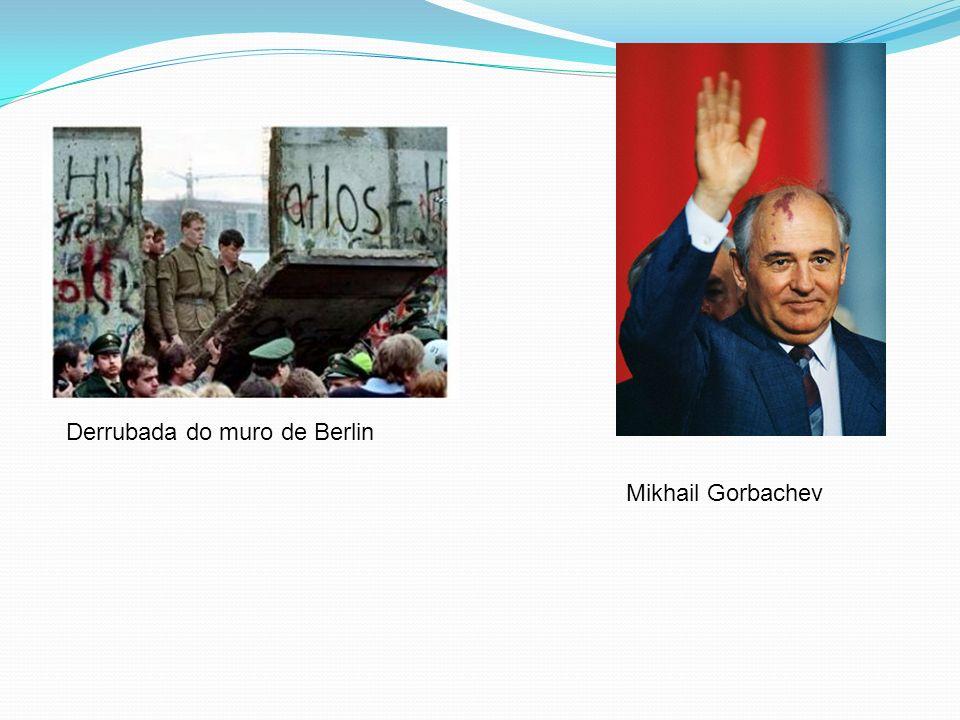 Mikhail Gorbachev Derrubada do muro de Berlin