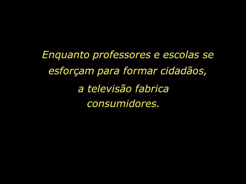 Já foi dito que o teatro é a arte do ator, o cinema, a arte do diretor, e a televisão, a arte do patrocinador. A televisão funciona como um intermediá