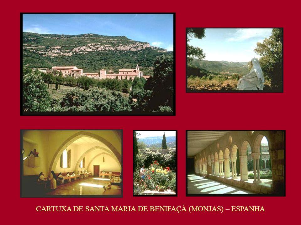 CARTUXA DE SANTA MARIA DE BENIFAÇÀ (MONJAS) – ESPANHA