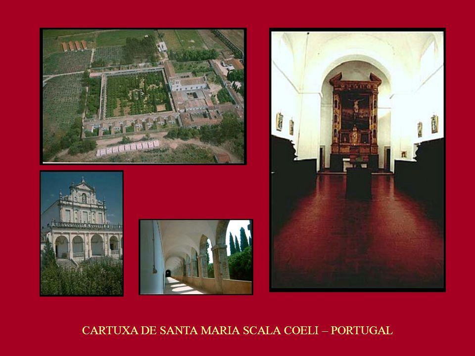 CARTUXA DE SANTA MARIA SCALA COELI – PORTUGAL