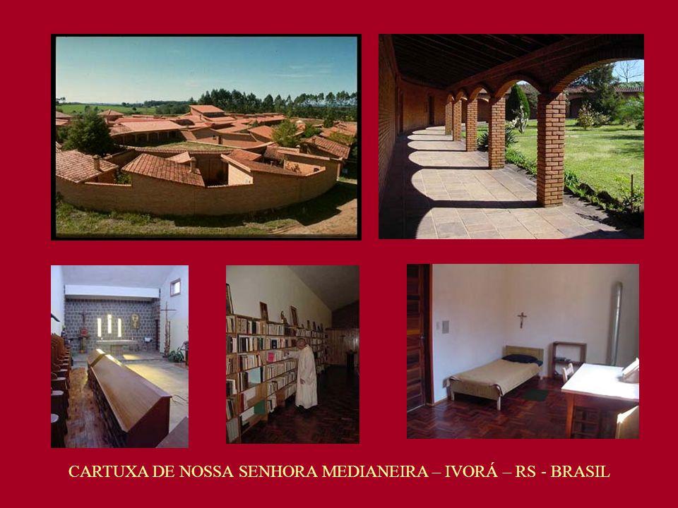 CARTUXA DE NOSSA SENHORA MEDIANEIRA – IVORÁ – RS - BRASIL