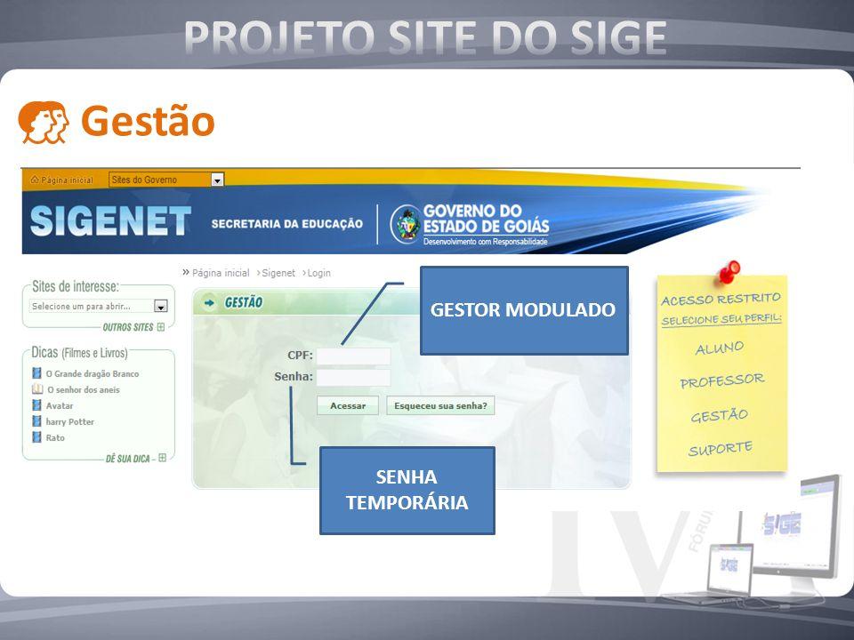 SENHA TEMPORÁRIA GESTOR MODULADO Gestão
