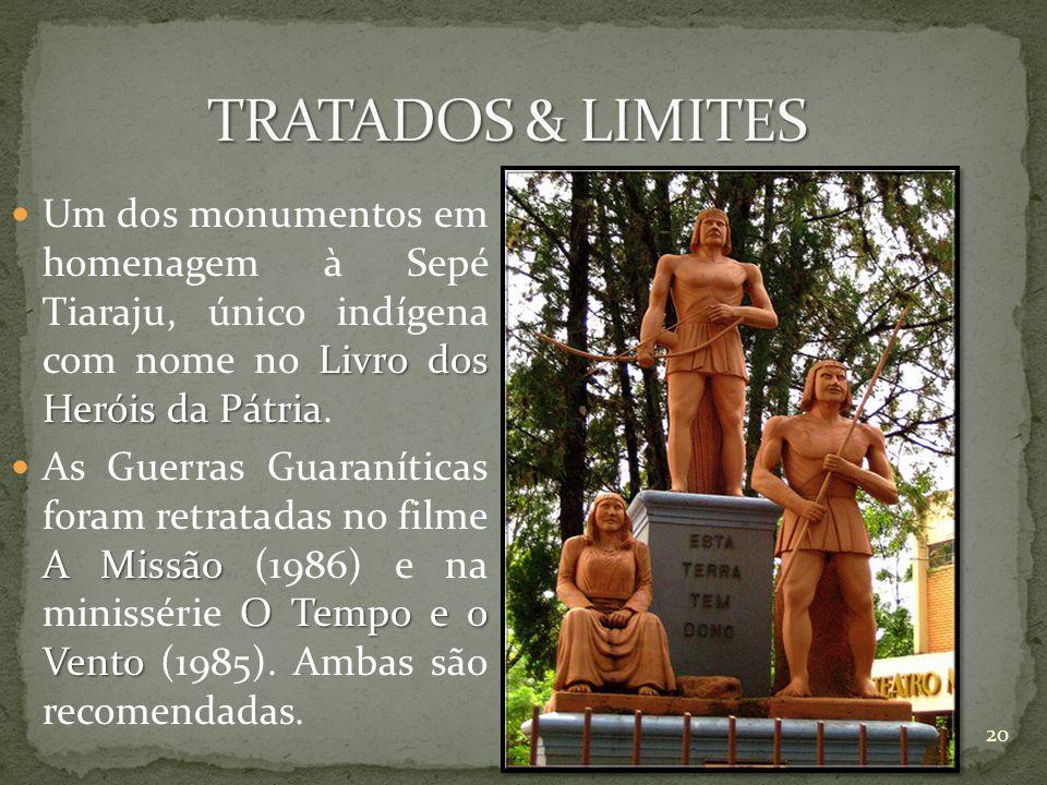 Livro dos Heróis da Pátria Um dos monumentos em homenagem à Sepé Tiaraju, único indígena com nome no Livro dos Heróis da Pátria. A Missão O Tempo e o