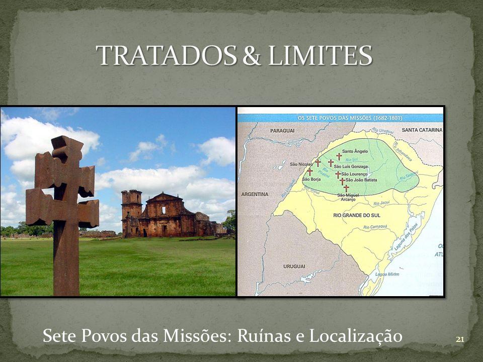 Sete Povos das Missões: Ruínas e Localização 21