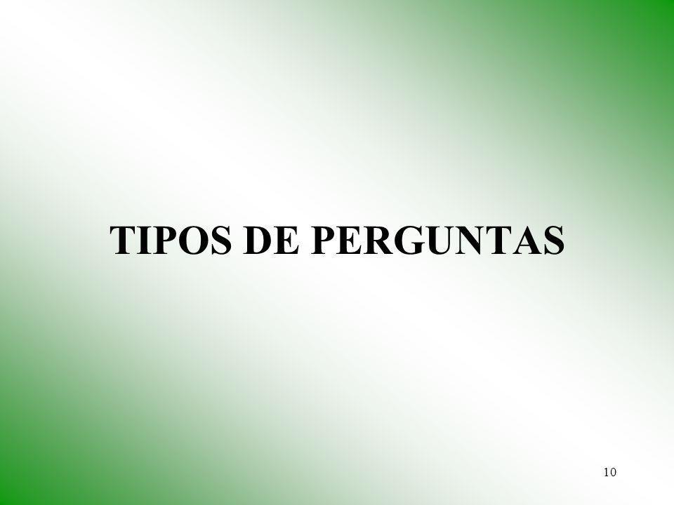 10 TIPOS DE PERGUNTAS