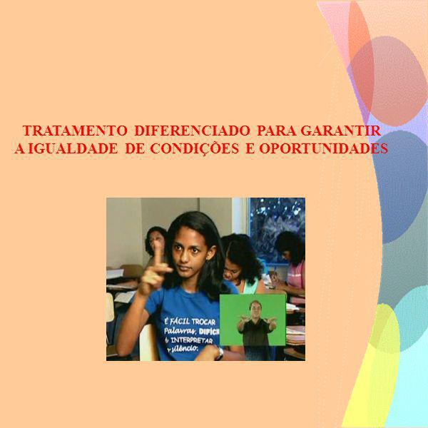 A ação da Universidade Vale do Acaraú/PA, ao implementar o Programa de Atendimento Especializado, possibilita o reconhecimento e a valorização da diferença, porque acreditamos que somente um tratamento diferenciado pode garantir a igualdade de condições e oportunidades.