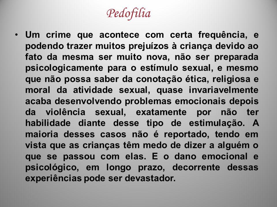 Um crime que acontece com certa frequência, e podendo trazer muitos prejuízos à criança devido ao fato da mesma ser muito nova, não ser preparada psic