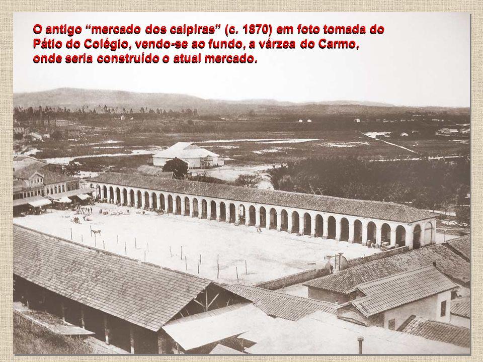 O mercado municipal da Cantareira, o popular mercadão, situado na rua homônima, centro de São Paulo, foi planejado e construído pelo Escritório Técnic
