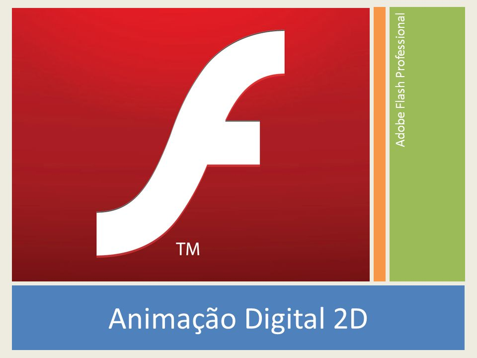 Animação Digital 2D Adobe Flash Professional